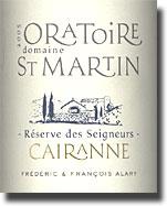 Domaine de l Oratoire St Martin Cotes du Rhone Villages Cairanne Cuvee Prestige