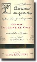 Domaine Catherine Le Goeuil Cotes du Rhone Villages Cairanne Marie Rouviere